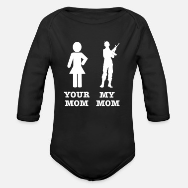 Veteran Veteran Your Mom My Mom - Organic Long-Sleeved Baby Bodysuit