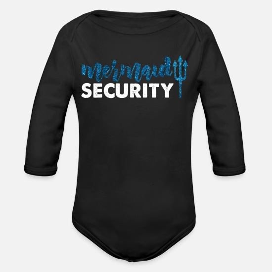 Kids Baby Clothing - Mermaid security gift shirt father boys - Organic Long-Sleeved Baby Bodysuit black