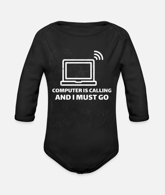 Play Baby One Pieces - Computer is calling and i must go - Organic Long-Sleeved Baby Bodysuit black