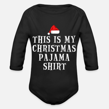 This Is My Christmas PAJAMAT Shirt Christmas Gifts - Organic Long-Sleeved Baby Bodysuit