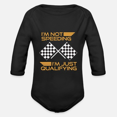 Race Car Driver Cars Racing Gift Speeding Qualifying Racer - Organic Long-Sleeved Baby Bodysuit