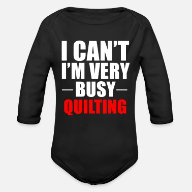 Quilting Quilting Quilt Quilter - Organic Long-Sleeved Baby Bodysuit