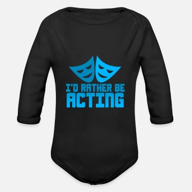 Acting Art Acting - Organic Long-Sleeved Baby Bodysuit
