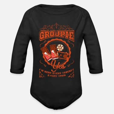 Groupie Groupie! Yes Perfect Groupie Gift Shirt idea - Organic Long-Sleeved Baby Bodysuit