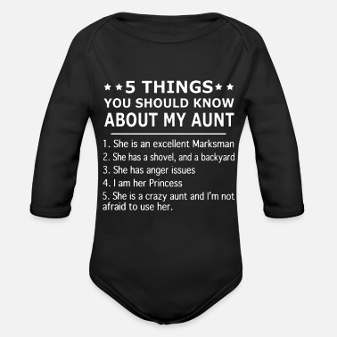 Aunt 5 things you should know about my aunt she is an - Organic Long-Sleeved Baby Bodysuit