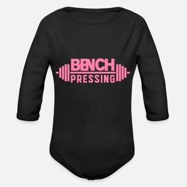 Bench Bench Presser - Organic Long-Sleeved Baby Bodysuit