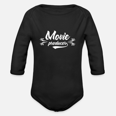 Movie Producer Movie Producer Movie Producer Movie Producer - Organic Long-Sleeved Baby Bodysuit
