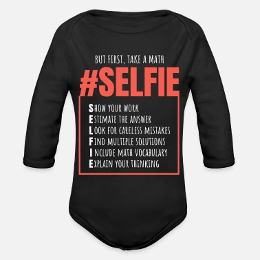 Funny Math Teacher Math Selfie Gift Funny Math Teacher Math Day - Organic Long-Sleeved Baby Bodysuit