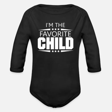 Im The Favorite I'm The Favorite Child - Organic Long-Sleeved Baby Bodysuit