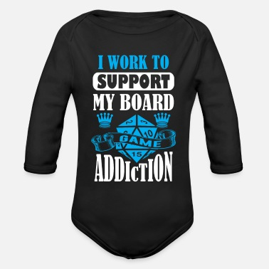 Game Tabletop Gaming - I work to support my board game - Organic Long-Sleeved Baby Bodysuit