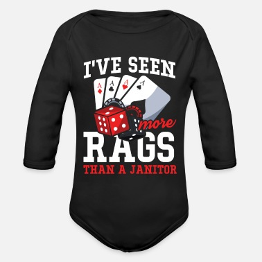 Texas I've Seen More Rags Than A Janitor - Poker - Organic Long-Sleeved Baby Bodysuit