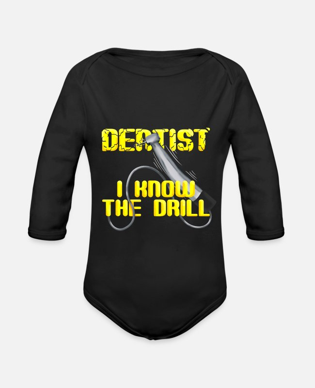 Dental Assistant Baby One Pieces - I Know Drill Funny Dentist Dental Assistant Teeth - Organic Long-Sleeved Baby Bodysuit black