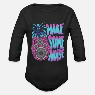 Rave EDM - Techno Speaker Pineapple - Party - Organic Long-Sleeved Baby Bodysuit