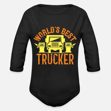 Truck Driver World's Best Trucker - Organic Long-Sleeved Baby Bodysuit