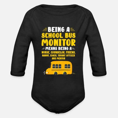 Truant Being A School Bus Monitor - Organic Long-Sleeved Baby Bodysuit