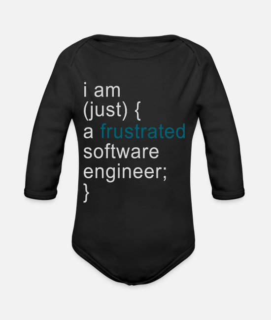 Occupation Baby One Pieces - I'm Just a Frustrated Software Engineer - Organic Long-Sleeved Baby Bodysuit black