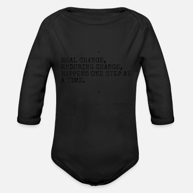 Real change enduring change happens one step at a - Organic Long-Sleeved Baby Bodysuit