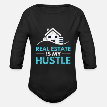 Real Estate Is My Hustle Real Estate Agent Realtor - Organic Long-Sleeved Baby Bodysuit