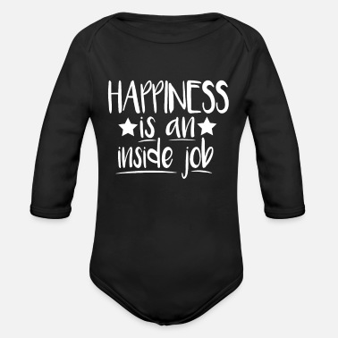 Happiness Is An Inside Job - Organic Long-Sleeved Baby Bodysuit