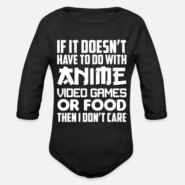 Luffy If It's Not Anime Video Games Or Food I Don't Care - Organic Long-Sleeved Baby Bodysuit
