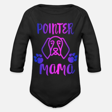 Pointer Pointer Mama Shirt German Shorthaired Pointer Mom - Organic Long-Sleeved Baby Bodysuit