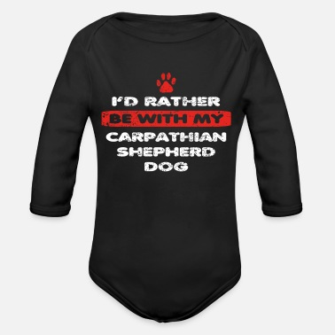 Carpathian Hund dog love rather bei my CARPATHIAN SHEPHERD DO - Organic Long-Sleeved Baby Bodysuit