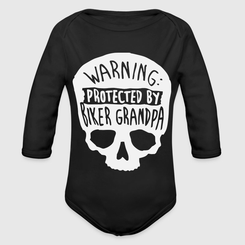 Warning Protected By A Biker Grandpa  - Organic Long Sleeve Baby Bodysuit