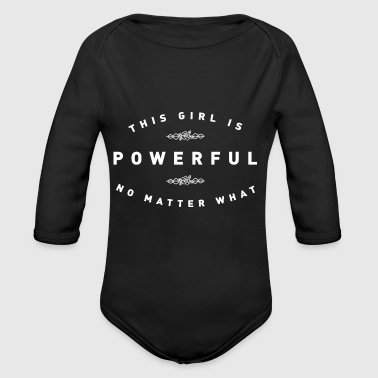 THIS GIRL IS POWERFUL - Organic Long Sleeve Baby Bodysuit