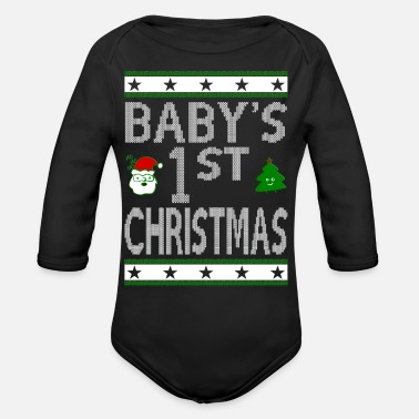 Christmas Babys 1st Christmas Ugly - Organic Long Sleeve Baby Bodysuit