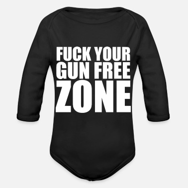 Humor Fuck your gun free - Organic Long-Sleeved Baby Bodysuit