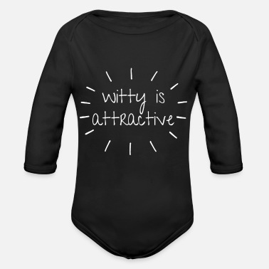 Witty Witty Attractiveness - Organic Long-Sleeved Baby Bodysuit