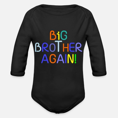 Big Brother Again! - Organic Long-Sleeved Baby Bodysuit