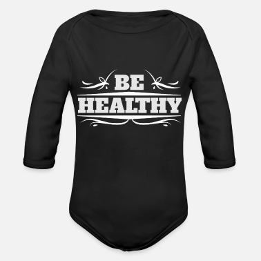 Healthy Be Healthy - Organic Long-Sleeved Baby Bodysuit