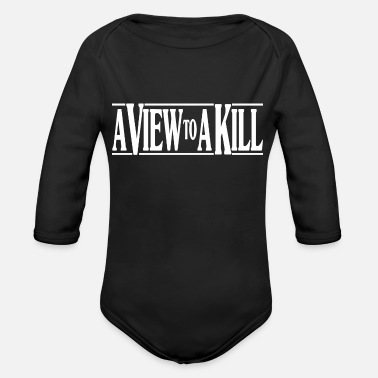 View A View To A Kill - Organic Long Sleeve Baby Bodysuit