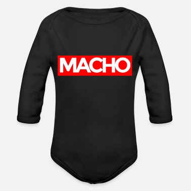 Macho Macho - Organic Long Sleeve Baby Bodysuit