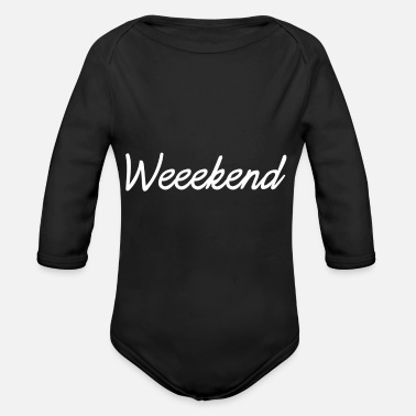 Weekend weekend - Organic Long-Sleeved Baby Bodysuit