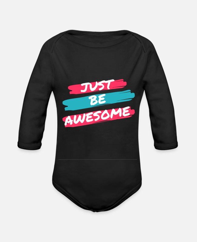 Design Baby One Pieces - Just Be Awesome - Organic Long-Sleeved Baby Bodysuit black