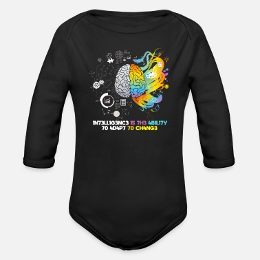 Intelligence Intelligence is the ability to adapt to change - Organic Long-Sleeved Baby Bodysuit