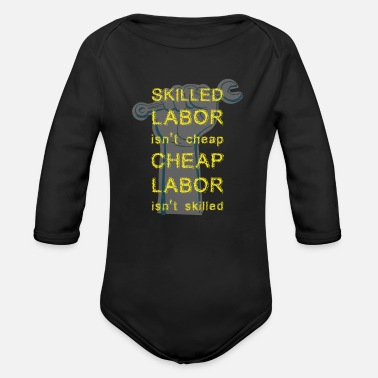 Labrorer Funny labor day gift , laboring , laborer lover gift - Organic Long-Sleeved Baby Bodysuit