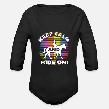 Horses Keep Calm And Ride On - gift - Organic Long-Sleeved Baby Bodysuit