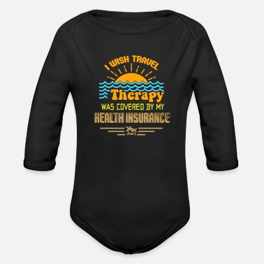Travel Bug Traveling Travel Bug quote world travel backpacker - Organic Long-Sleeved Baby Bodysuit