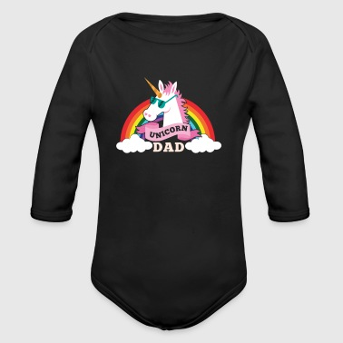 Unicorn Dad - cool sunglasses father - Organic Long Sleeve Baby Bodysuit