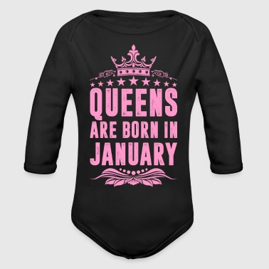 Queens Are Born In January - Organic Long Sleeve Baby Bodysuit