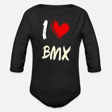 Bmx I love BMX - Organic Long-Sleeved Baby Bodysuit