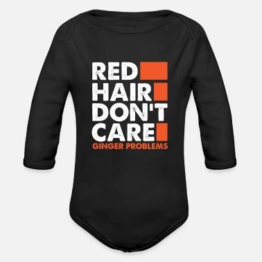 Care I don't care about red hair - Organic Long-Sleeved Baby Bodysuit