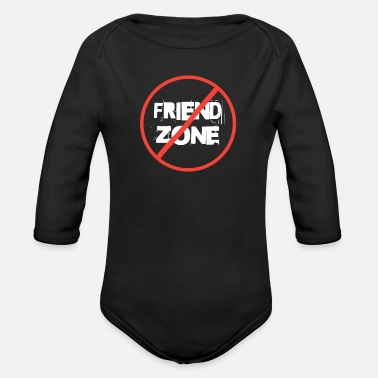 Prohibition Prohibited Friend Zone funny men - Organic Long Sleeve Baby Bodysuit