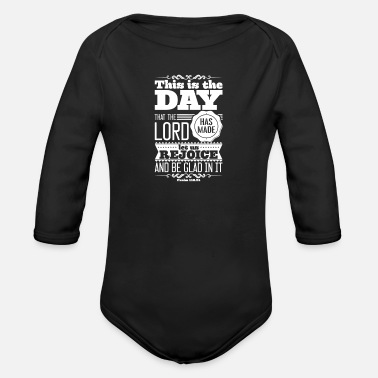 Bible Verse This is The Day That The Lord Made, Bible Verse - Organic Long-Sleeved Baby Bodysuit