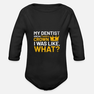 Dentist Funny Dentist Funny - Organic Long-Sleeved Baby Bodysuit