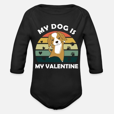Is My Dog My Dog Is My Valentine Cocker Spaniel Heart - Organic Long-Sleeved Baby Bodysuit