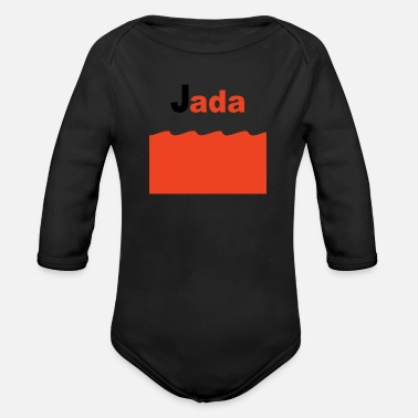 Kids Name Day Jada name gift sweet funny woman baby child girl - Organic Long-Sleeved Baby Bodysuit